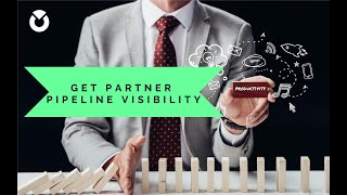 How to gain Partner Pipeline Visibility? Camp TCMA