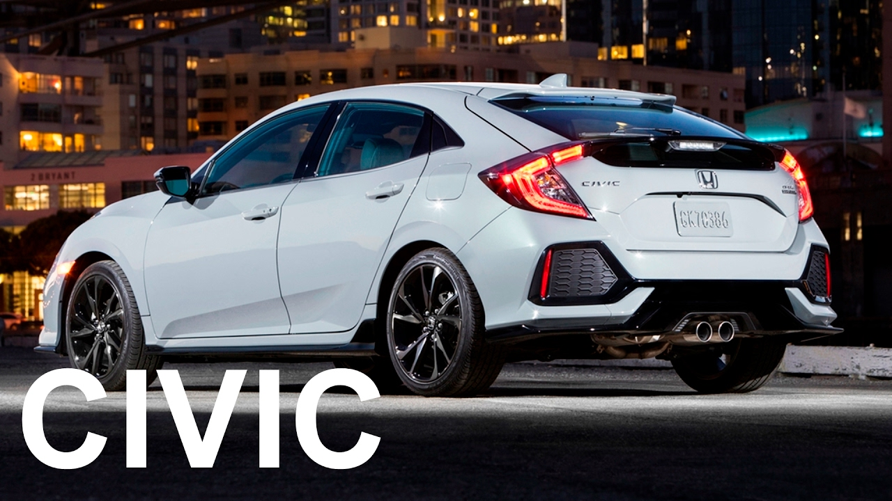 2017 honda civic hatchback interior exterior and drive great car youtube 2017 honda civic hatchback interior exterior and drive great car