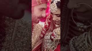 Ranveer Singh And Deepika Padukone Wedding Whatsapp Status Video Tum Mere Ho New Full Screen Status