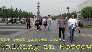 Walking in Moscow - Best Places to Visit