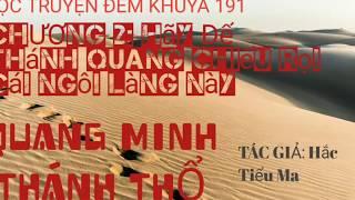 Truyện Audio QUANG MINH THÁNH THỔ Chương 2: Hãy Để Thánh Quang Chiếu Rọi Cái Ngôi Làng Này