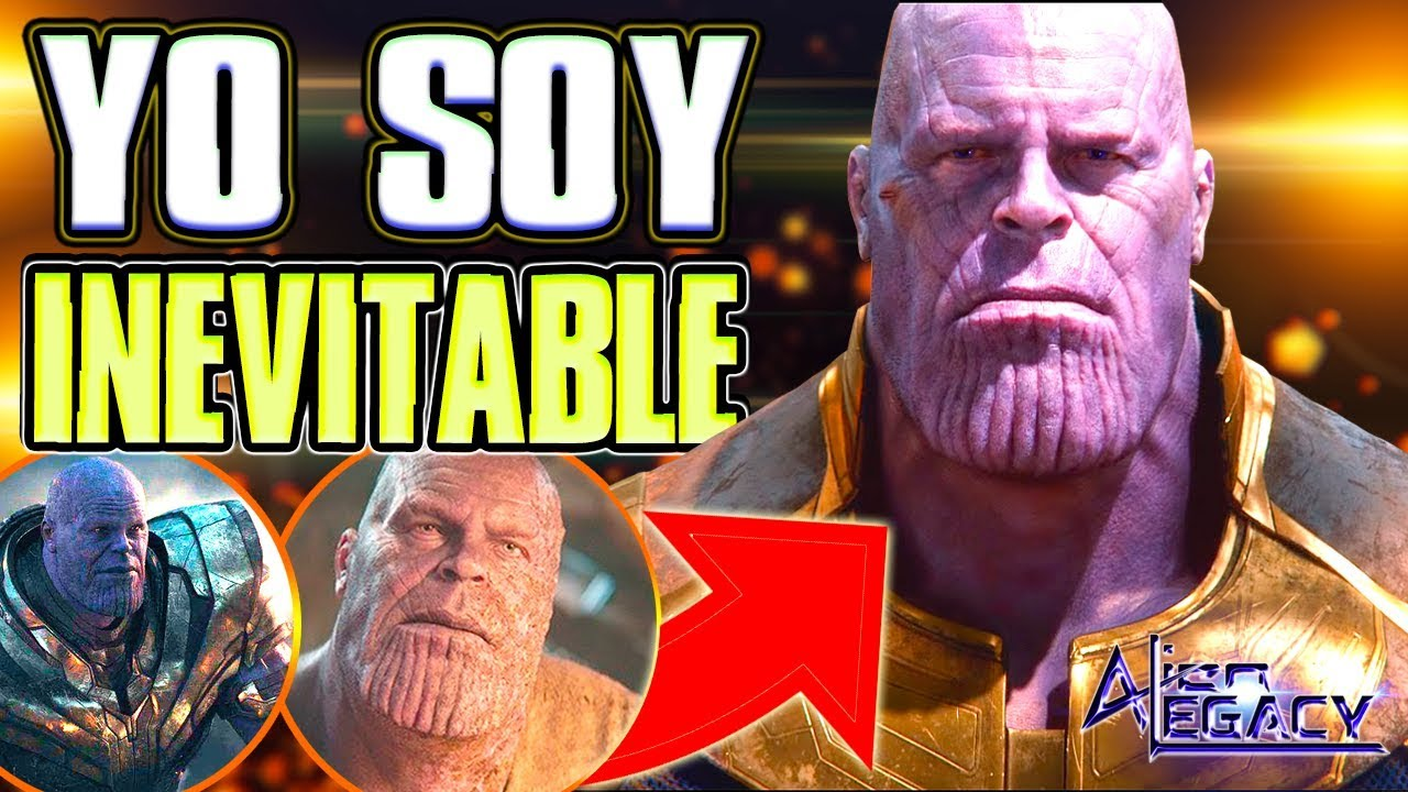 Analysis Phrase Of Thanos I Am Inevitable Avengers Endgame Alien Legacy