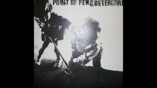 POINT OF FEW - Just a few loners
