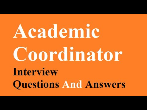 Academic Coordinator Interview Questions And Answers