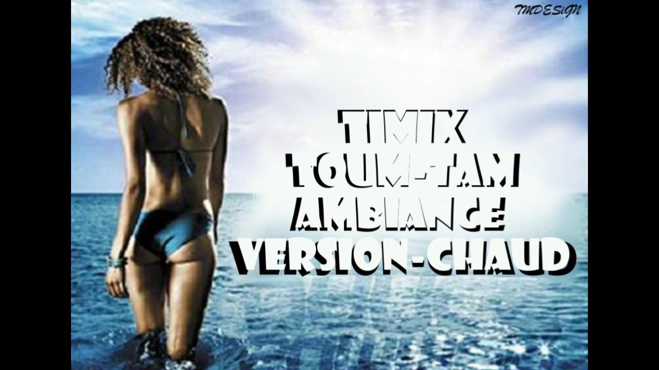 Download TIMIX TOUM-TAM..AMBIANCE VERSION CHAUD - 2017