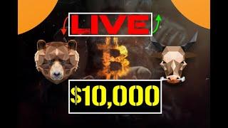 Bitcoin | ↘  Below $10,000 ↘ 🔴 | LIVE | 🎥