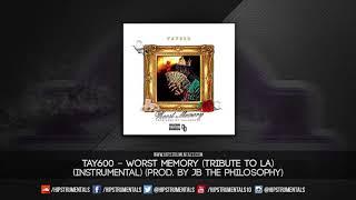 tay600---worst-memory-tribute-to-la-instrumental-prod-by-jb-the-philosophy