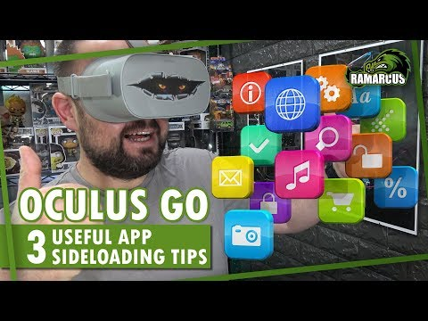 Oculus Go // 3 Useful App Sideloading Tips - YouTube