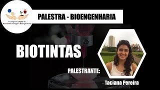 Biotintas - Taciana Pereira