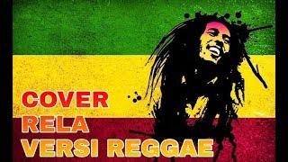 Cover Rela versi reggae mantap betulll