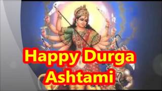Latest Happy Durga Ashtami 2015 E-card, video wishes, Greetings, Quotes, Whatsapp message
