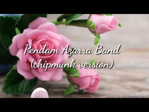Pendam Azarra Band (chipmunk version with lyrics)