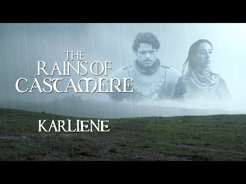 Karliene  The Rains of Castamere
