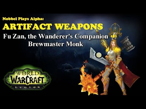 Fu Zan - Monk Artifact - Legion Alpha [LORE SPOILERS]