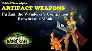 Fu Zan - Monk Artifact - Legion Alpha [LORE SPOILERS]