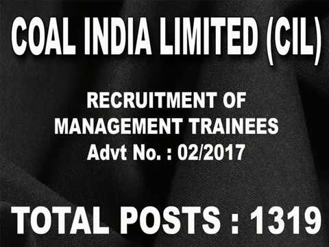 COAL INDIA LIMITED (CIL), RECRUITMENT OF MANAGEMENT TRAINEES