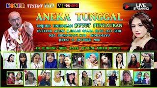 Live Streaming ANEKA TUNGGAL.Pentas.Malam.Jum'at 19 Oktober 2018.Ds.Teluk Agun.Blok Jati Gede