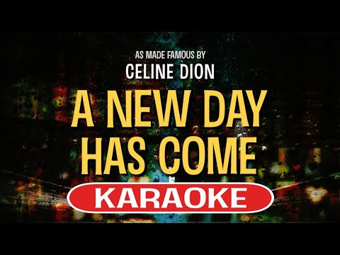 A New Day Has Come Karaoke Version by Celine Dion (Video with Lyrics)