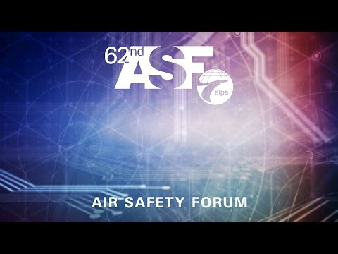 62nd Air Safety Forum: Powered by Pilots