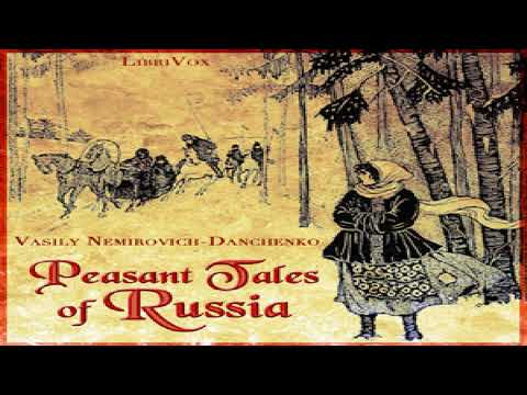 Peasant Tales of Russia | Vasily Nemirovich-Danchenko | Culture & Heritage, Myths | English | 2/3