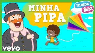 Mundo Bita - Minha Pipa thumbnail