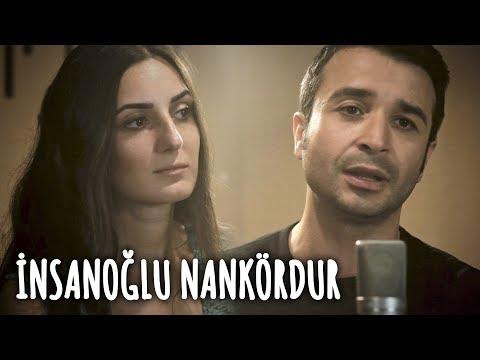 İNSANOĞLU NANKÖRDUR - Eser Eyüboğlu & Merve Yavuz