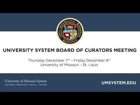University of Missouri Board of Curators December 7-8, 2017 Board Meeting - Press Conference