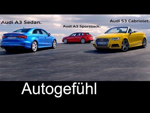 New Audi A3 family Facelift A3 Sportback A3 Sedan/Limousine S3 Cabriolet/Convertible