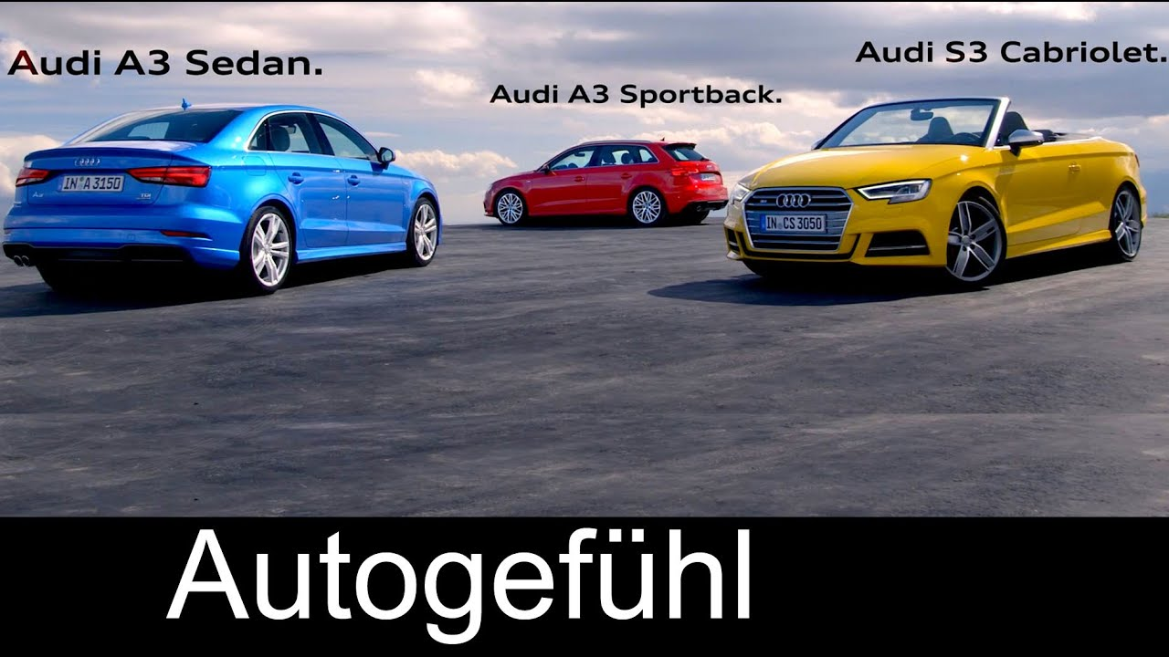 New audi a3 family facelift a3 sportback a3 sedan limousine s3 cabriolet convertible youtube