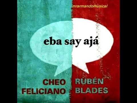 EBA SAY JAVÁ - CHEO FELICIANO & RUBEN BLADES - Disco Completo.