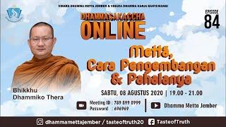 Mettā, Cara Pengembangan & Pahalanya || Bhikkhu Dhammiko Thera