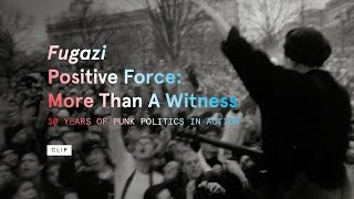 "Fugazi - A clip from ""Positive Force: More Than a Witness: 30 Years of Punk Politics in Action"""