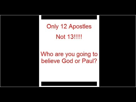 Paul was NEVER an Apostle He Was a Liar!