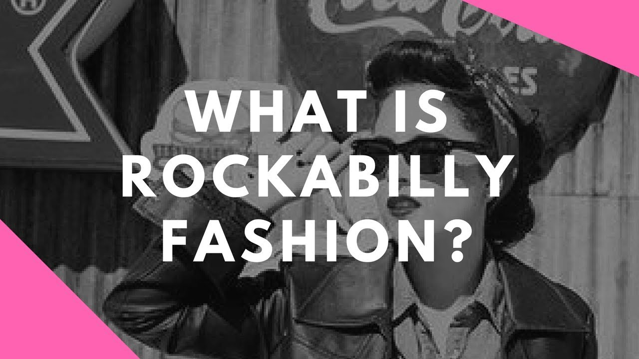 What is Rockabilly Fashion   c9c7a670f