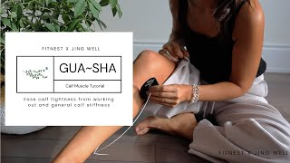 HOW TO RELIEVE CALF MUSCLE PAIN TUTORIAL: Using a Gua-Sha