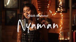 Nyaman - Andmesh Kamaleng | Nabila Maharani (Live Cover)