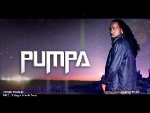 Pumpa | MASSAGE [2012 US Virgin Islands][Produced By Bosco Beats/Beatdown Studio]