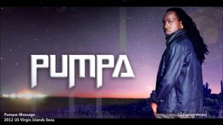 Pumpa | MASSAGE [2012 US Virgin Islands][Produced By Bosco Beats/Beatdown Studio]