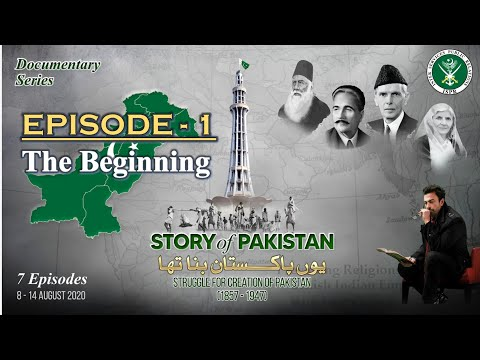 Story of Pakistan | The Beginning (1857 – 1905) | Narrated by Shan | Episode 1 | 08 Aug 2020 | ISPR