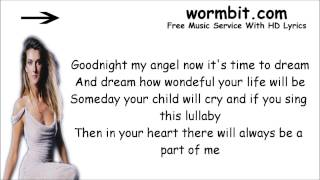 Celine Dion - Lullabye (Goodnight, My Angel) [LYRICS]