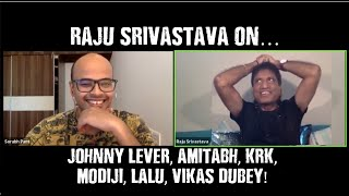 """Comedy King"" Raju Srivastava 