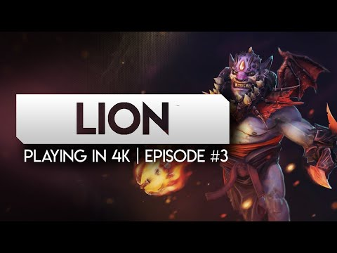 DOTA 2 LION-- Playing in 4k because i cant find games on my main account-- Episode #3