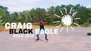 CRAIG BLACK EAGLE -  SOLO  (JULY 2015)