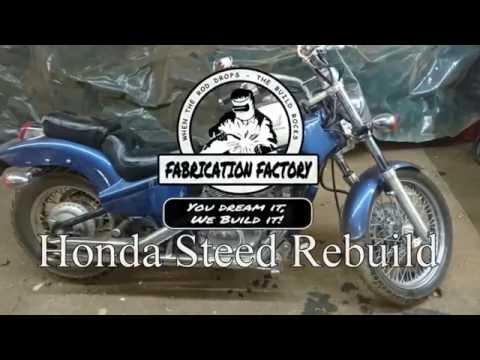 Fabrication Factory Honda Steed Rebuild