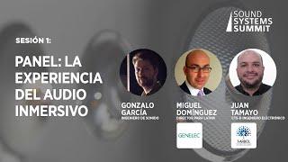 Sesión 1:  Panel, La experiencia del audio inmersivo