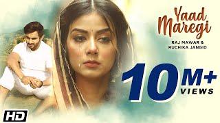 Yaad Maregi - Raj Mawar - Ruchika Jangid - B Praak - New Haryanvi Songs Haryanavi 2021