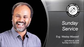 LIVE Sunday Tamil Service - Evg. Wesley Maxwell