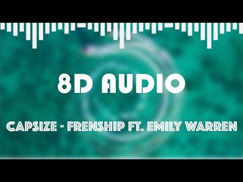 Capsize - Frenship Ft. Emily Warren (8D AUDIO)