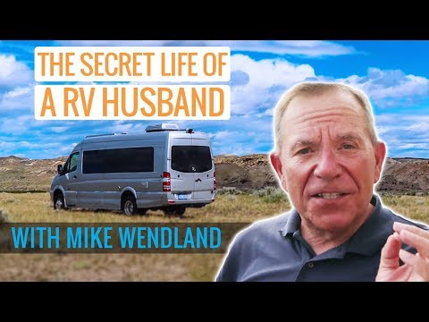 FOR MEN ONLY: Advice for RV Husbands with Mike Wendland | RV Lifestyle