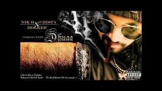 DHUAA - HOLKER ft CRISTA & NIK-B | NEW HINDI RAP SONG 2015